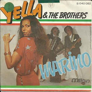 Yella & The Brothers - Marino