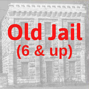 Old Jail Admit (6 & up)