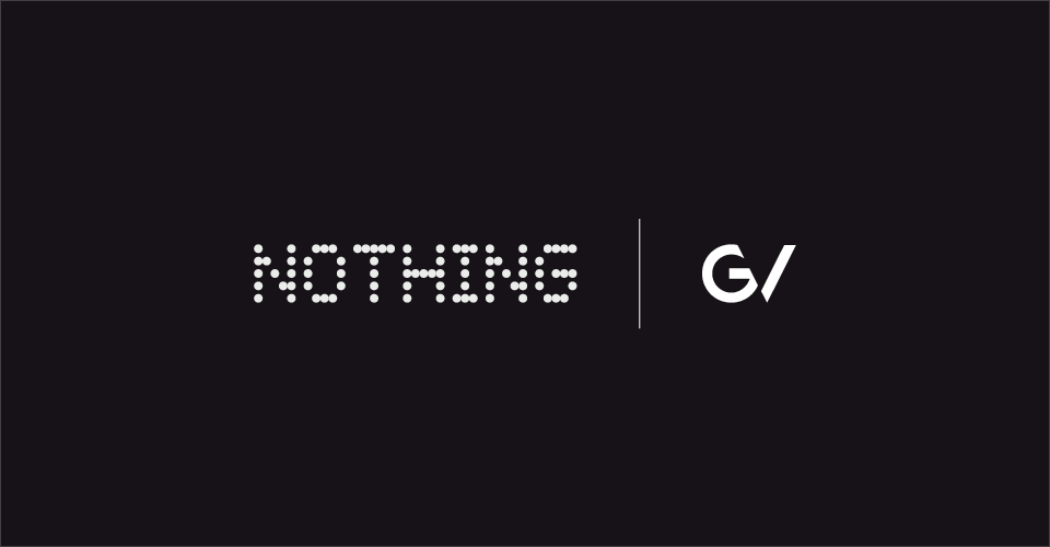 Nothing Raises $15 Million in a Series A Funding Round Led by GV