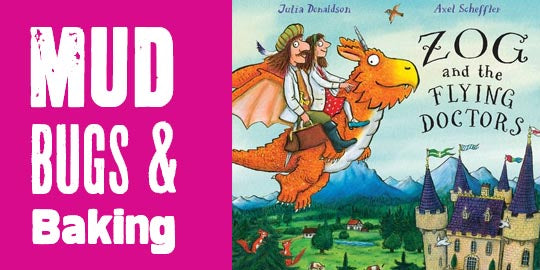Mud, Bugs and Baking- Zog and the Flying Doctors