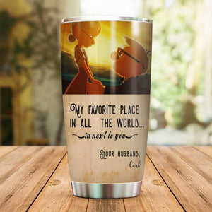 My Favorite Place Tumbler