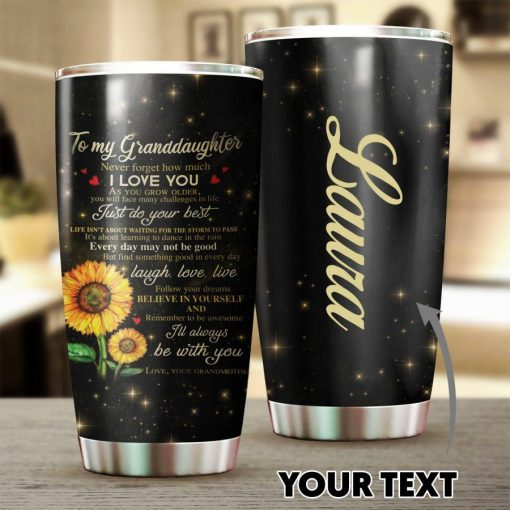 Personalized Sunflowers To My Granddaughter Tumbler