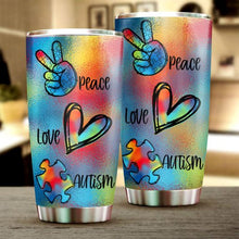 Load image into Gallery viewer, Peace Love Autism Tumbler Cup