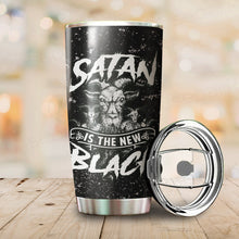 Load image into Gallery viewer, Satan is The New Black Tumbler Cup