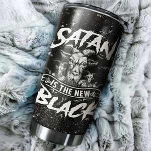 Satan is The New Black Tumbler Cup