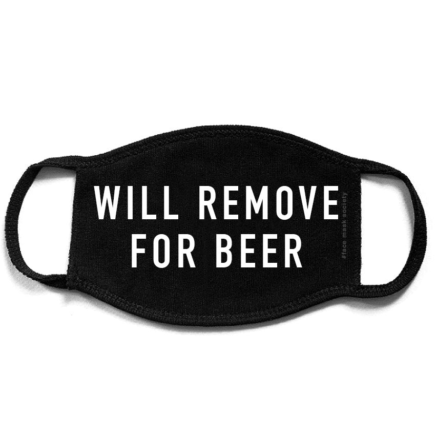 Will Remove For Beer