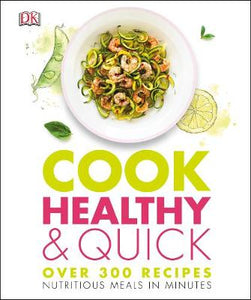 Cook Healthy and Quick: Nutritious Meals in Minutes