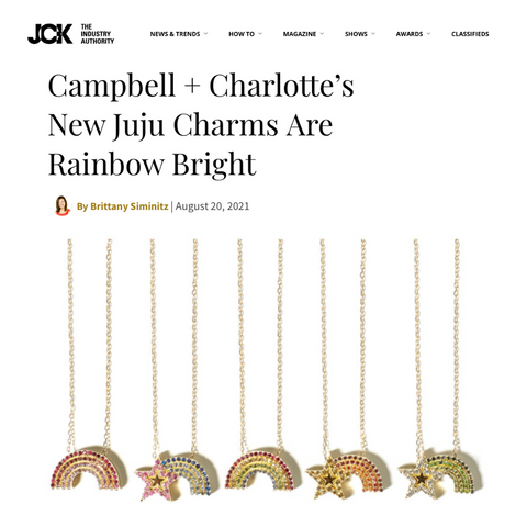 Campbell + Charlotte JCK Online Campbell + Charlotte's New Juju Charms Are Rainbow Bright