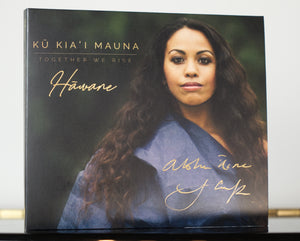 "Nā Hōkū Awards Special – Signed Album ""Kū Kia'i Mauna - Together We Rise"""