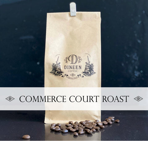 Commerce Court - Dark Roast