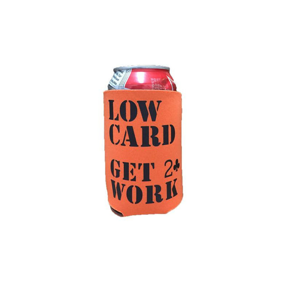 Lowcard Coozie Get 2 Work - Orange