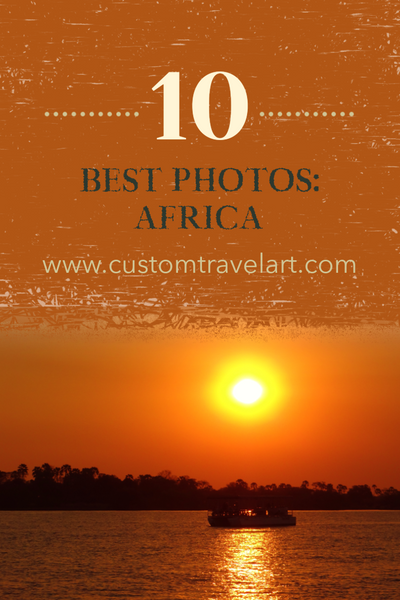 Best of the Best - Top Ten Travel Photos From Each Continent: Africa