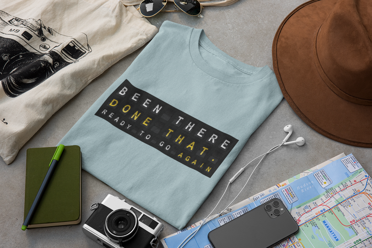 Been There Done That Traveler Tee