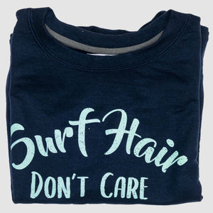 Surf Hair Don't Care Crew