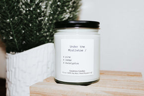 Under the Mistletoe - 9oz Goodness Candles