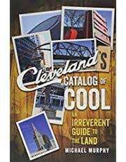 Norton - Cleveland's Catalog of Cool: An Irreverent Guide to The Land
