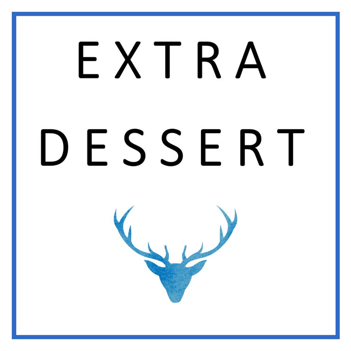 Extra Dessert Portion for 2- Saturday February 27th