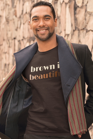 Brown Is Beautiful T-Shirt - XCulture Design