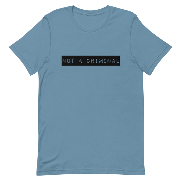 Not A Criminal - XCulture Design