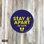 "Social Distancing: ""Stay 6' Apart, Be Safe"" (Peel & Stick) Signs"