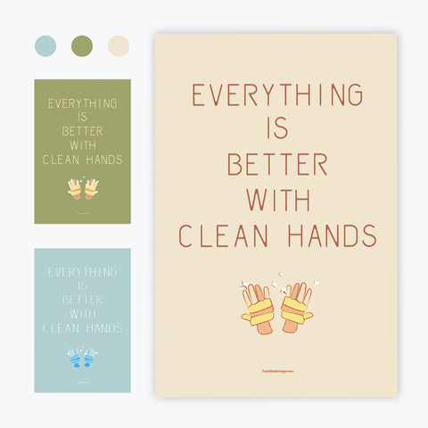 Everything Is Better With Clean Hands Graphic