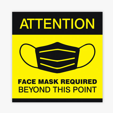 Attention Face Mask Required Sign