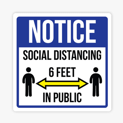 Notice Social Distancing: Sign