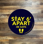 "Social Distancing: ""Stay 6' Apart, Be Safe"" Peel & Stick Sign"