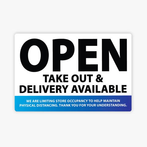 Open, Take Out & Delivery Available: Blue - Sign