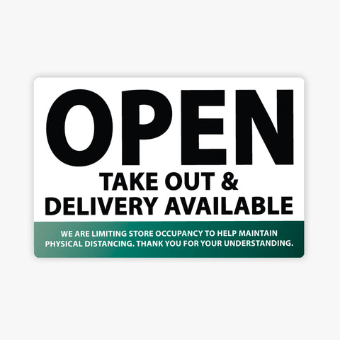 Open, Take Out & Delivery Available: Green - Sign