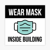 Wear Mask Inside Building Sign