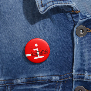 "Button Pin - ""my brother is immunosuppressed"""