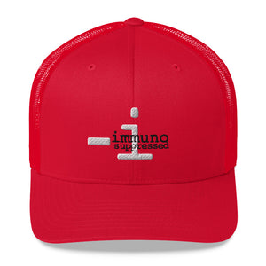 "Trucker Cap - ""immunosuppressed"""