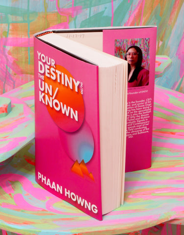 "Phaan Howng, ""YOUR DESTINY IN/TO THE UN/KNOWN"""