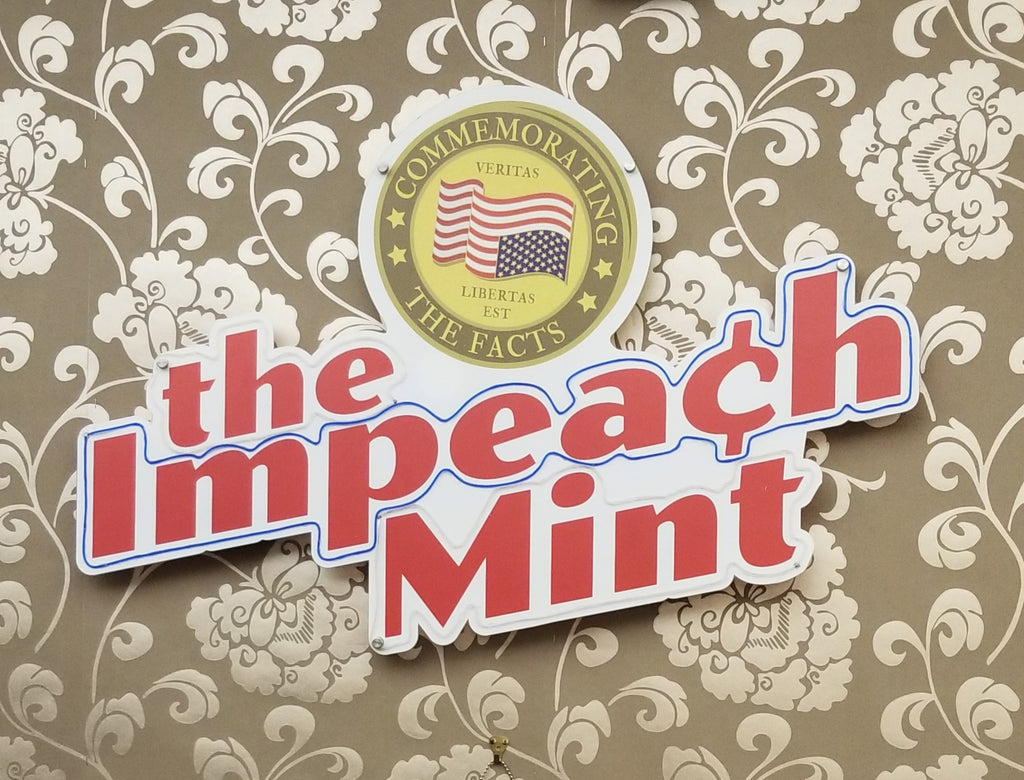 "Valery Jung Estabrook, ""Light-up Impeach Mint Sign"""