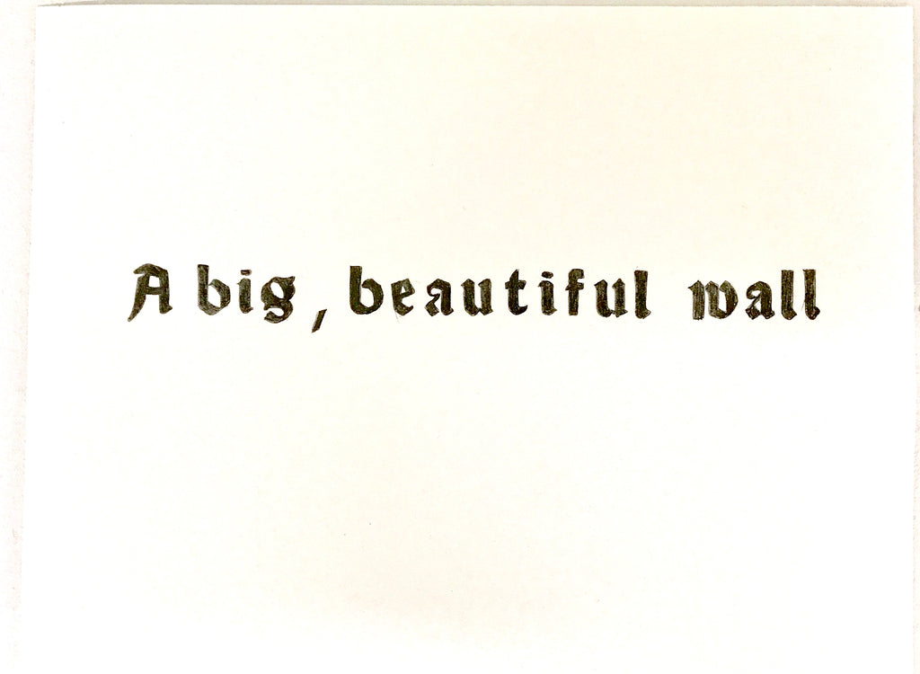 "Rainer Ganahl, ""a big, beautiful wall"""