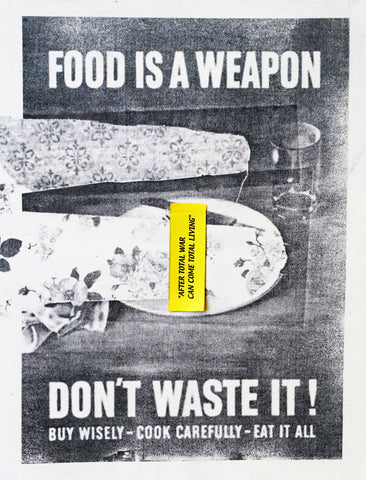 "Alina Bliumis, ""After Total War Can Come Total Living: Food Is A Weapon."""