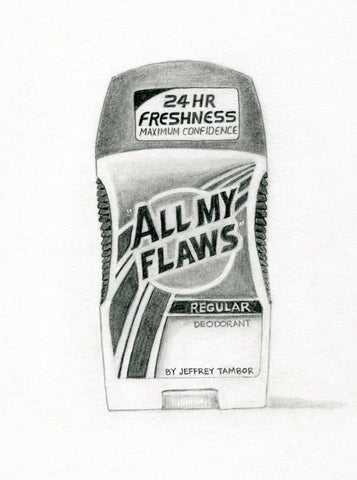 "Karen Mainenti, """"All My Flaws"" Regular Deodorant by Jeffry Tambor, Actor (Speed Stick)"""