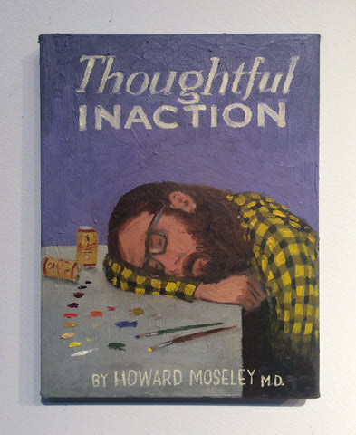 "Paul Gagner, ""Thoughtful Inaction"""