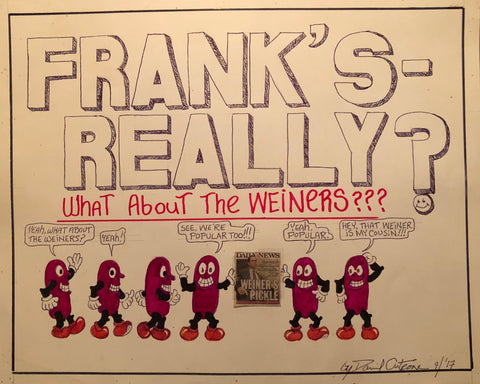 "Dave Cutrone, ""Frank's Really?"" SOLD"