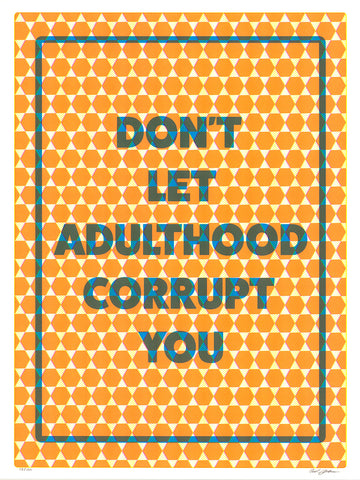 "Paul Shortt, ""Don't Let Adulthood Corrupt You"""