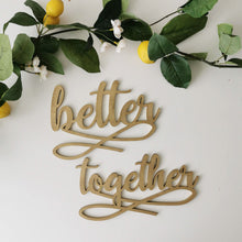 Load image into Gallery viewer, Better Together Chair Signs