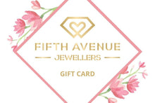 Load image into Gallery viewer, Gift Card - Fifth Avenue Jewellers