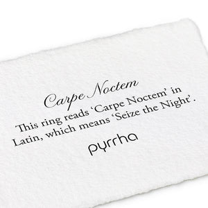 Pyrrha Band Ring Carpe Noctem (Seize the Night) - Fifth Avenue Jewellers