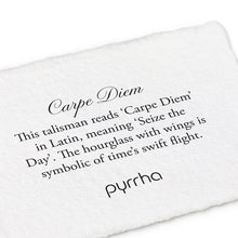 Load image into Gallery viewer, Pyrrha Talisman Carpe Diem - Fifth Avenue Jewellers