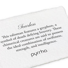 Load image into Gallery viewer, Pyrrha Talisman Fearless - Fifth Avenue Jewellers