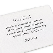 Load image into Gallery viewer, Pyrrha Talisman Love Birds - Fifth Avenue Jewellers
