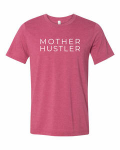 MOTHER HUSTLER | Soft Style