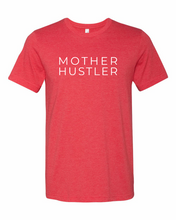 Load image into Gallery viewer, MOTHER HUSTLER | Soft Style