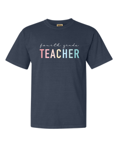 The TEACHER Tee | Comfort Colors